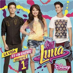 Elenco De Soy Luna - Soy Luna: La Vida Es Un Sueno (Staffel 2, Vol.1) od 14,89 €