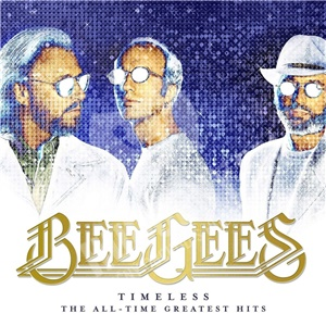 Bee Gees - Timeless: The All-Time Greatest Hits od 14,99 €