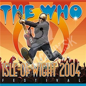 The Who - At The Isle Of Wight Festival 2004 (DVD+2CD) od 22,79 €