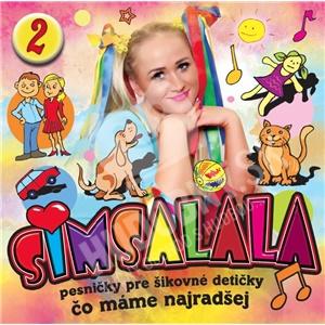 Simsalala 2 - Pesničky pre šikovné detičky / Čo máme najradšej od 7,89 €