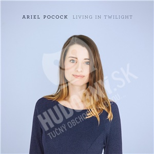 Ariel Pocock - Living in Twilight od 13,89 €