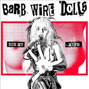 Barb Wire Dolls - Rub My Mind od 13,89 €