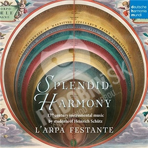 L'Arpa Festante - Splendid Harmony - 17th Century Instrumental Music by students of Heinrich Schütz od 13,69 €