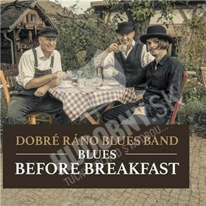 Dobré ráno Blues Bands - Blues Before Breakfast od 11,99 €