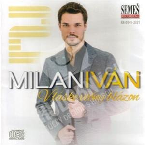 Milan Iván - V láske večný blázon od 9,99 €