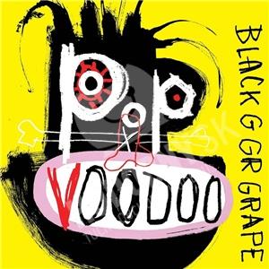 Black Grape - Pop Voodoo od 14,99 €