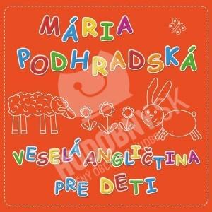 Mária Podhradská - Veselá Angličtina 1 pre deti od 9,89 €