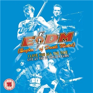 Eagles of Death Metal - I Love You All the Time: Live at the Olympia Paris od 11,59 €