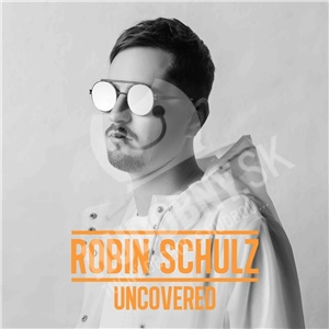Robin Schulz - Uncovered od 13,99 €