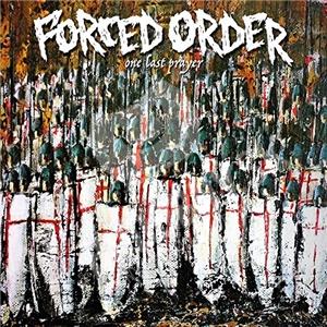 Forced Order - One Last Prayer od 13,99 €