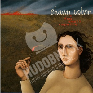 Shawn Colvin - A Few Small Repairs: 20th Anniversary Edition od 19,59 €