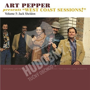 Art Pepper - West Coast Sessions! Volume 5: Jack Sheldon od 15,99 €