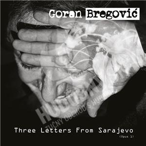 Goran Bregovic - Three Letters from Sarajevo od 14,99 €