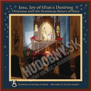 Dominican Sisters of Mary - Jesu, Joy of Man's Desiring - Christmas with the Dominican Sisters of Mary od 13,59 €