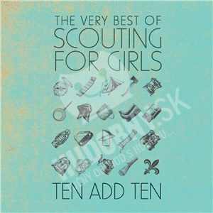 Scouting for Girls - Ten Add Ten: the Very Best of Scouting for Girls od 13,79 €