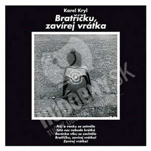 Karel Kryl - Bratříčku, zavírej vrátka (Vinyl) od 13,89 €