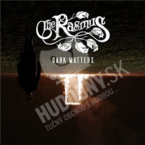 The Rasmus - Dark Matters od 19,99 €