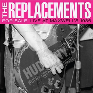 The Replacements - For Sale: Live at Maxwell'S 1986 (2CD) od 25,99 €