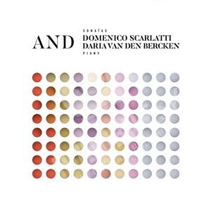 Daria Van Den Bercken - Domenico Scarlatti and Daria Van Den Bercken od 13,59 €