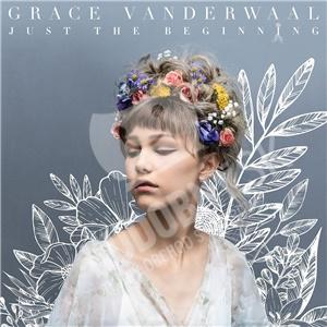 Grace Vanderwaal - Just the Beginning od 13,59 €