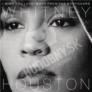 Whitney Houston - I Wish You Love: More from the Bodyguard od 13,99 €