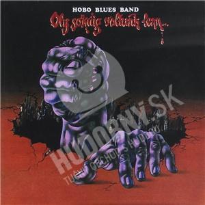 Hobo Blues Band - Oly Sokaig Voltuk Lent... od 12,59 €