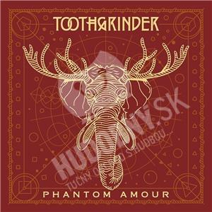 Toothgrinder - Phantom Amour od 13,29 €