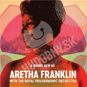 Aretha Franklin - A Brand New Me: Aretha Franklin (with the Royal Philharmonic Orchestra) od 15,99 €