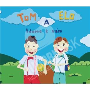 Tom a Elo - Ideme k Vám od 8,59 €