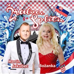 Martin Jakubec a Božanka - Žraloci zo Splitu od 11,59 €