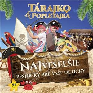 Tárajko a Popletajka - Najveselšie pesničky pre vaše detičky od 7,79 €
