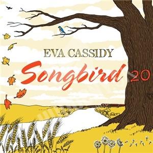 Eva Cassidy - Songbird 20 (20th Anniversary Edition Remastered) od 16,99 €