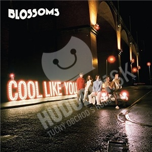 Blossoms - Cool Like You od 14,99 €