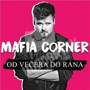Mafia Corner - Od večera do rána od 11,79 €
