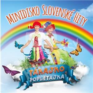 Tárajko a Popletajka - Minidisko slovenské hity od 9,59 €