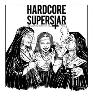 Hardcore Superstar - You Can't Kill My Rock 'n Roll (Vinyl) od 28,59 €