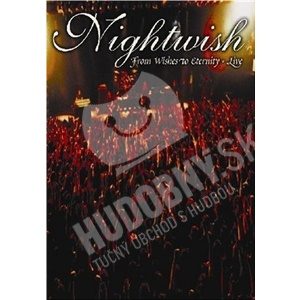 Nightwish - From Wishes to Eternity - Live (DVD) od 29,99 €