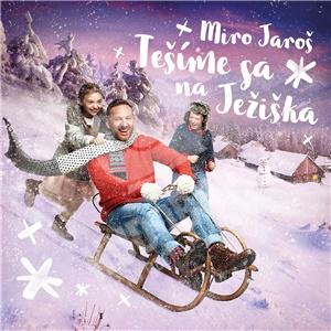 Miro Jaroš - Tešíme sa na Ježiška (Vinyl) od 19,69 €