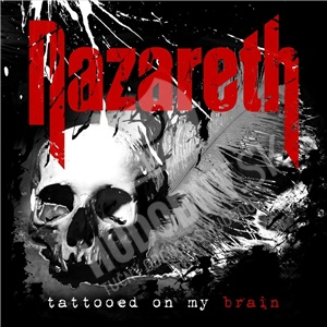 Nazareth - Tattooed On My Brain od 14,99 €