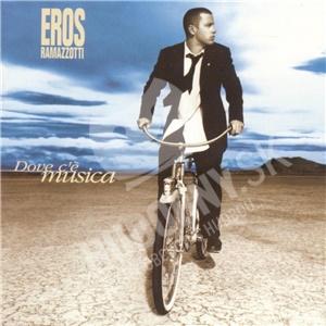 Eros Ramazzotti - Dove c´é musica od 7,99 €