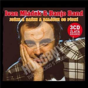 Ivan Mládek & Banjo Band - Jožin Z Bažin A Dalších 80 Písní (3 CD) od 13,49 €
