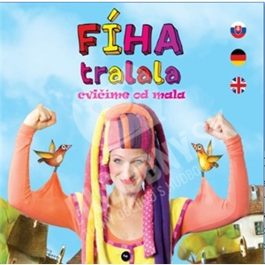 Fíha Tralala - Cvičíme od mala  (rozšírená verzia o anglický a nemecký jazyk) od 12,59 €