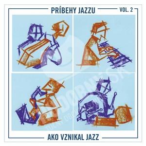 Martin Uherek - Príbehy jazzu Vol. 2 /  Ako vznikal jazz od 9,99 €