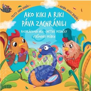 Kiki a Riki - Ako Kiki a Riki páva zachránili (Kniha+CD) od 11,00 €