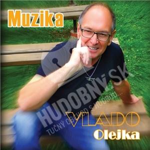 Vlado Olejka - Muzika od 7,69 €