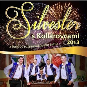 Kollárovci - Silvester s Kollárovcami 2013 od 9,79 €
