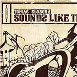 Tomáš Sloboda - Sounds Like This (Vinyl) od 16,59 €