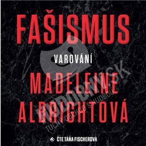 Táňa Fischerová Albrightová - Fašizmus - Varování (MP3-CD) od 13,59 €