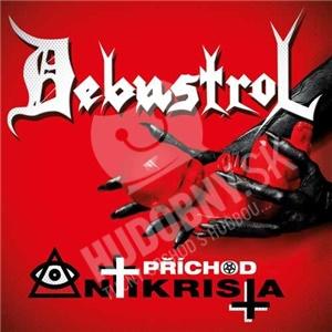 Debustrol - Příchod Antikrista (4CD) od 15,69 €