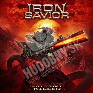 Iron Savior - Kill Or Get Killed od 15,79 €